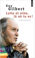 Couverture Lutte et aime, là où tu es ! Editions Points (Document) 2011