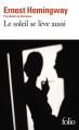 Couverture Le soleil se lève aussi Editions Folio  2017