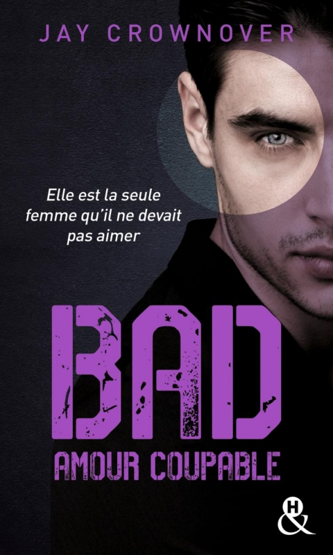 Couverture Bad, tome 3 : Amour coupable