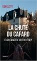 Couverture La chute du cafard - Jeux dangereux en berry Editions La geste 2016