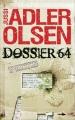 Couverture Département V, tome 04 : Dossier 64 Editions France Loisirs 2014