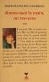 Couverture Donne-moi la main, on traverse Editions Fixot 1989