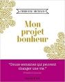Couverture Mon projet bonheur Editions Mazarine 2017