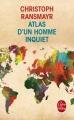 Couverture Atlas d'un homme inquiet Editions Le Livre de Poche 2017