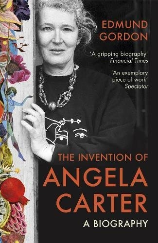Couverture The Invention of Angela Carter: A Biography
