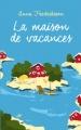 Couverture La maison de vacances Editions France Loisirs 2016