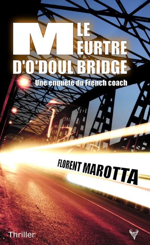 Couverture Le meurtre d'O'Doul bridge
