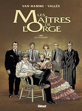 Couverture Les Maîtres de l'Orge, tome 8 : Les Steenfort