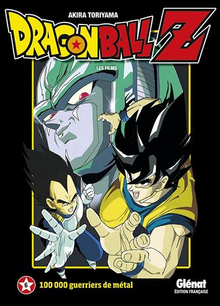 Couverture Dragon Ball Z : Les films, tome 06 : 100 000 guerriers de métal