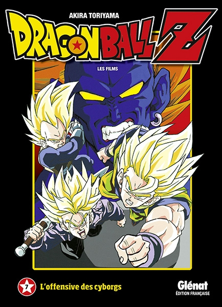 Couverture Dragon Ball Z : Les films, tome 07 : L'offensive des cyborgs