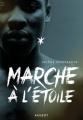 Couverture Marche à l'étoile Editions Rageot 2017