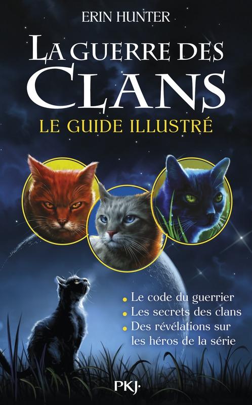 Couverture La guerre des clans : Le guide illustré