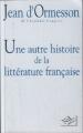 Couverture Une autre histoire de la littérature française, tome 1 Editions NiL 1997