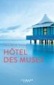 Couverture Hôtel des muses Editions Calmann-Lévy 2017
