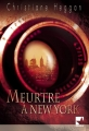 Couverture Meutre à New York Editions Harlequin (Mira) 2007