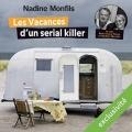 Couverture Les vacances d'un serial killer Editions Audible studios 2015