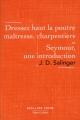 Couverture Dressez haut la poutre maîtresse, charpentiers suivi de Seymour, une introduction Editions Robert Laffont 2016
