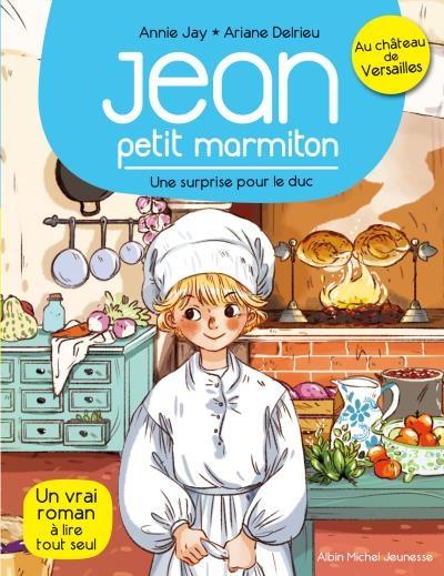 Couverture Jean : Petit marmiton, tome 1 : Une surprise pour le duc
