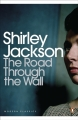 Couverture The Road Through the Wall Editions Penguin books (Classics) 2013