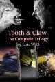 Couverture Tooth and claw, intégrale Editions Autoédité 2017