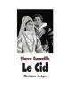 Couverture Le Cid Editions L'école des loisirs (Classiques abrégés) 2006