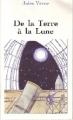 Couverture Voyage lunaire, tome 1 : De la Terre à la lune Editions Carrefour 1995