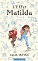 Couverture L'effet Matilda Editions Castelmore 2017