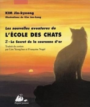 Couverture Les nouvelles aventures de l'école des chats, tome 2 : Le secret de la couronne d'or