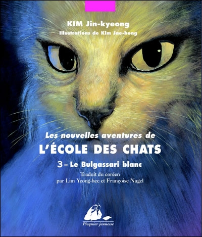 Couverture Les nouvelles aventures de l'école des chats, tome 3 : Le bulgassari blanc