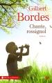 Couverture Chante, rossignol Editions Presses de la cité (Trésors de France) 2017