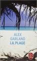 Couverture La plage Editions Le Livre de Poche 1999