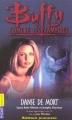 Couverture Buffy contre les vampires, tome 11 : Danse de mort Editions Pocket (Junior) 2003