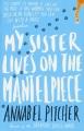 Couverture Ma soeur vit sur la cheminée Editions Orion Books (Children' s Book) 2013