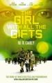 Couverture Celle qui a tous les dons, tome 1 Editions Orbit Books (Fantasy) 2016