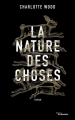 Couverture La Nature des choses Editions JC Lattès 2017