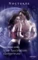 Couverture Les chevaliers des ténèbres, tome 2 : Une fascination dangereuse Editions Harlequin 2011