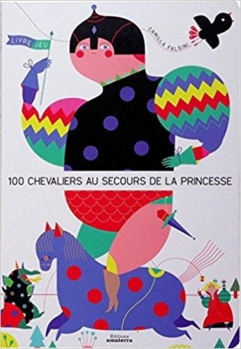 Couverture 100 chevaliers au secours de la princesse