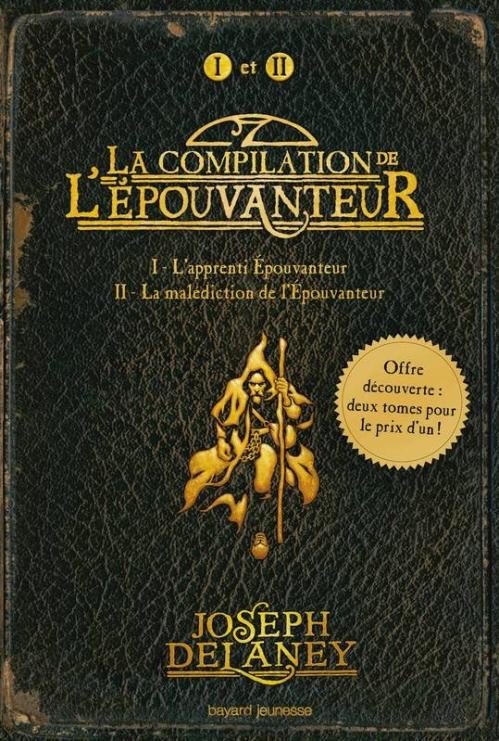 Couverture La compilation de l'Epouvanteur, tome 1 et 2 : L'apprenti Epouvanteur, La malédiction de l'Epouvanteur