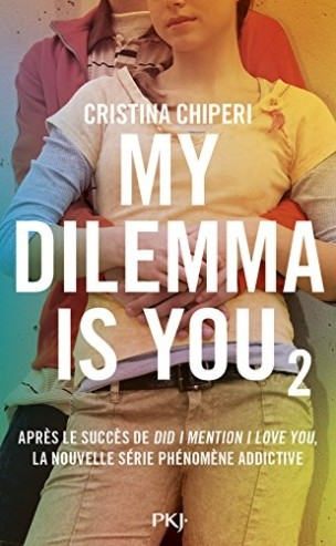 Couverture My dilemma is you, tome 2