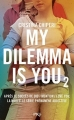 Couverture My dilemma is you, tome 2 Editions Pocket (Jeunesse) 2017
