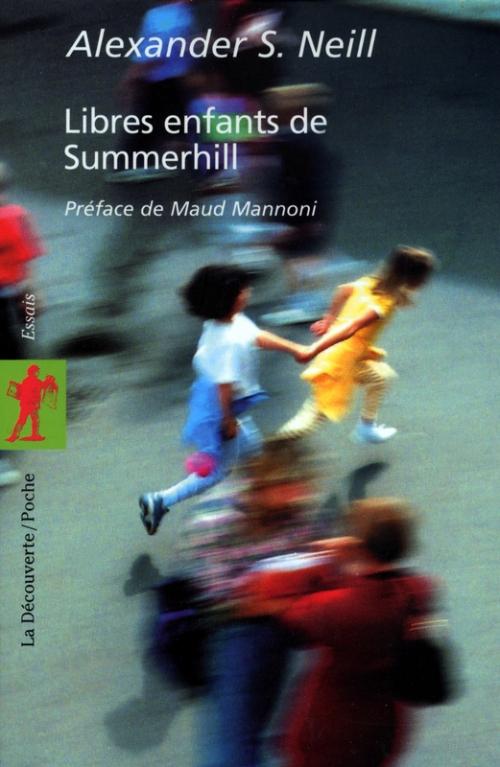 Couverture Libres enfants de Summerhill