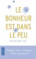 Couverture Le bonheur est dans le peu Editions Pocket 2017
