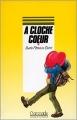 Couverture À cloche coeur Editions Rageot (Cascade) 1990