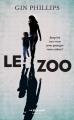 Couverture Le zoo Editions Robert Laffont (La bête noire) 2017