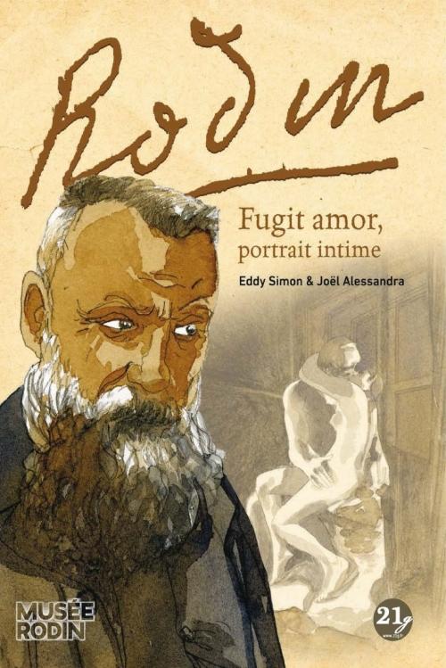 Couverture A. Rodin fugit amor, portrait intime