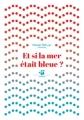 Couverture Et si la mer était bleue ? Editions Thierry Magnier (Petite poche) 2017