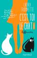Couverture C'est toi le chat, tome 2 Editions Pygmalion 2017