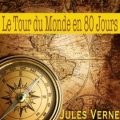 Couverture Le tour du monde en quatre-vingts jours / Le tour du monde en 80 jours Editions Audiolude 2013