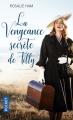 Couverture Vengeance haute couture / La vengeance secrète de Tilly Editions Pocket 2017