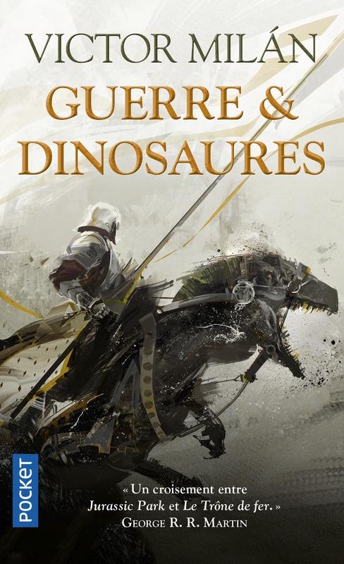 Guerre & dinosaures, tome 1, de Victor Milan